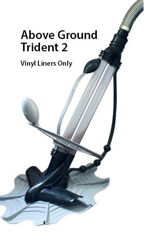 ABOVE GROUND TRIDENT 2